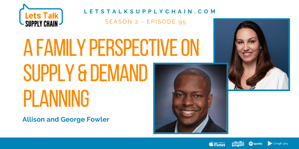 SEA 2, EP 95 – A Family Perspective on Supply and Demand Planning